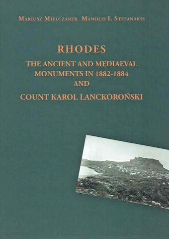 Rhodes, the Ancient and Mediaeval Monuments